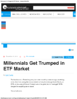 Millennials Get Trumped in ETF Market – InsuranceNewsNet 12-27-16