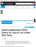 Small Independent BDs Stand To Lose A Lot Under DOL Rule