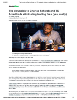 The downside to Charles Schwab and TD Ameritrade eliminating trading fees – MarketWatch Oct 16 2019