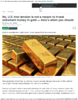 No, US-Iran tension is not a reason to invest retirement money in gold — MarketWatch Jan 8 2020